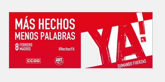 MÁS HECHOS, MENOS PALABRAS. Acto Sindical Madrid 8 de febrero. #HechosYA