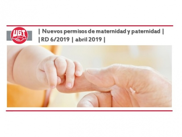 Nuevos permisos de maternidad y paternidad – RD 6/2019 – abril 2019