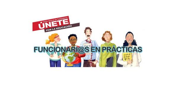 #UGT-OposicionesCLM2019 – Regulación de la fase de prácticas – Asambleas informativas abiertas a todo el profesorado.