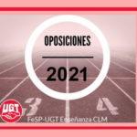 UGT informa [actualizado]: OPOSICIONES 2021. NOVEDADES.