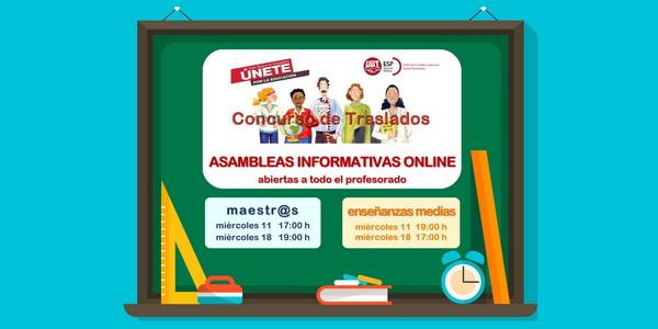 CONCURSO DE TRASLADOS y CONCURSILLO 20/21 – Asambleas informativas online abiertas – 11 y 18 de noviembre – 17:00 y 19:00 horas.