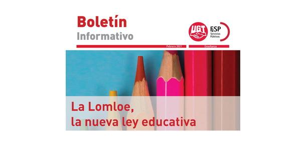 | BOLETÍN INFORMATIVO |  La LOMLOE, la nueva ley educativa |