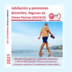 Guía resumen – JUBILACIÓN Y PENSIONES DOCENTES 2021 (Clases Pasivas)