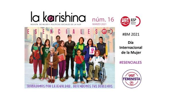#8M – Revista La Karishina especial 8 de marzo – #ESENCIALES. Trabajamos por la igualdad, defendemos tus derechos. #8M #8M2021