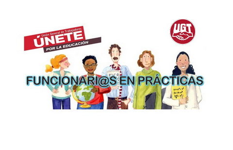 FUNCIONARI@S EN PRÁCTICAS – Información aportada por Consejería de Educación a l@s funcionari@s en prácticas (cursos de formación obligatorios)