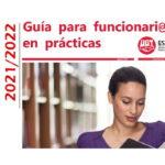 #UGToposicionesEEMMclm2021 – Guía para funcionari@s en prácticas