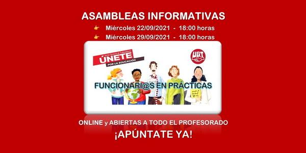 FUNCIONARI@S EN PRÁCTICAS – Asambleas informativas online y abiertas a todo el profesorado: 22 y 29 de septiembre. Apúntate ya!