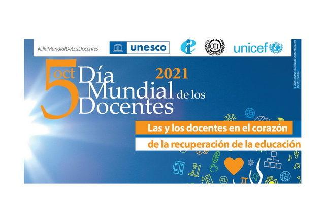 5 de octubre – Día Mundial de los Docentes – Las y los docentes en el corazón de la recuperación de la educación