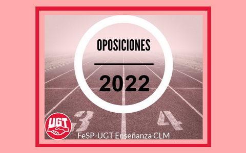 UGT informa [actualizado]: OPOSICIONES 2022. NOVEDADES.